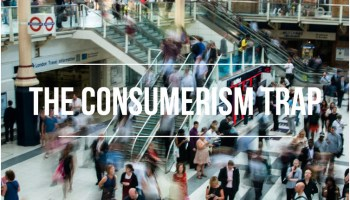 How to Save Your Kids from The Consumerism Trap