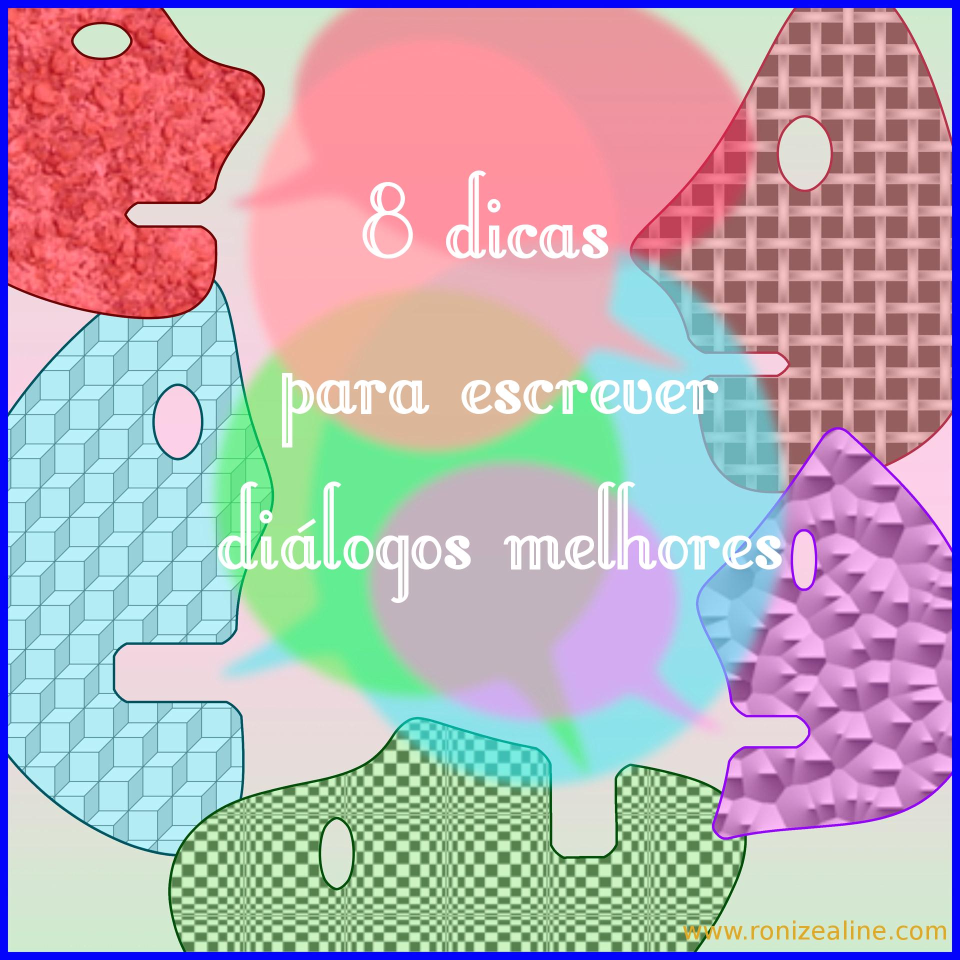 8 dicas para escrever diálogos melhores