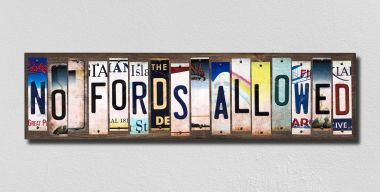 no fords allowed license plate sign