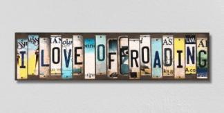 I love off roading sign