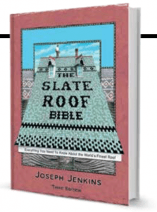 Joseph Jenkins has published the third edition of <em>The Slate Roof Bible</em>.