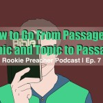 RPP 007: How to Go From Passage to Topic and Topic to Passage