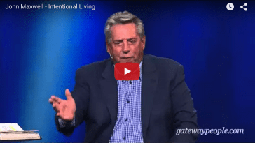 John Maxwell on Living Intentionally