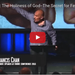 Why The Holiness of God is the Secret for Fearless Preaching - Francis Chan