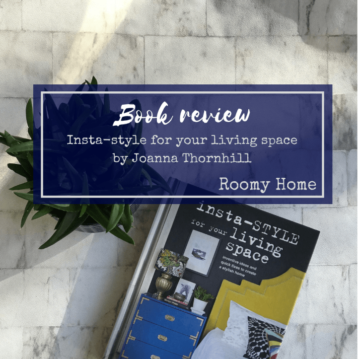 Roomy Home Book review Instastyle for your living space by Joanna Thornhill