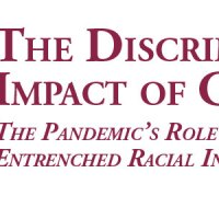The Discriminatory Impact of COVID-19: The Pandemic's Role in Highlighting Entrenched Racial Inequalities in the US