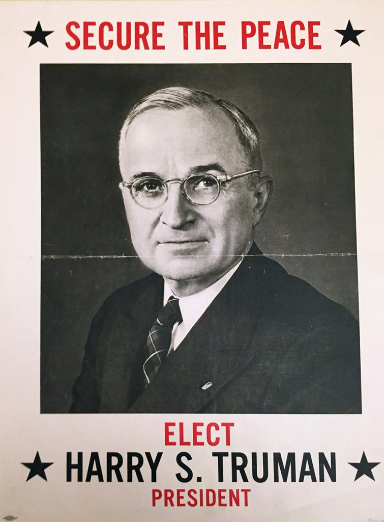 Secure the Peace. Elect Harry S. Truman President. 1948. (N-YHS)