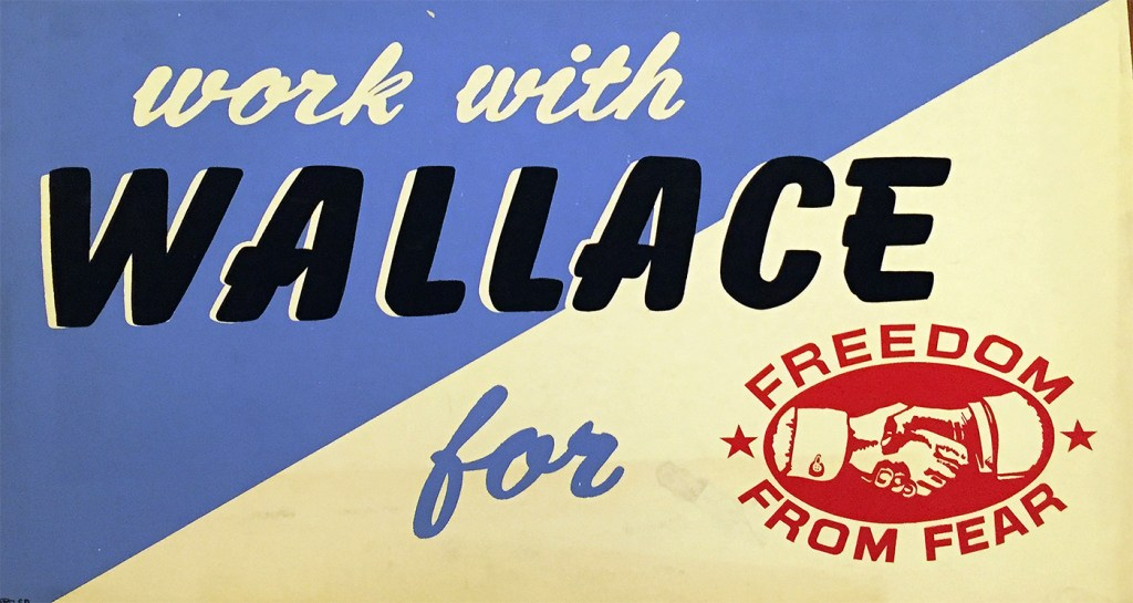 Work With Wallace. 1948. (N-YHS)