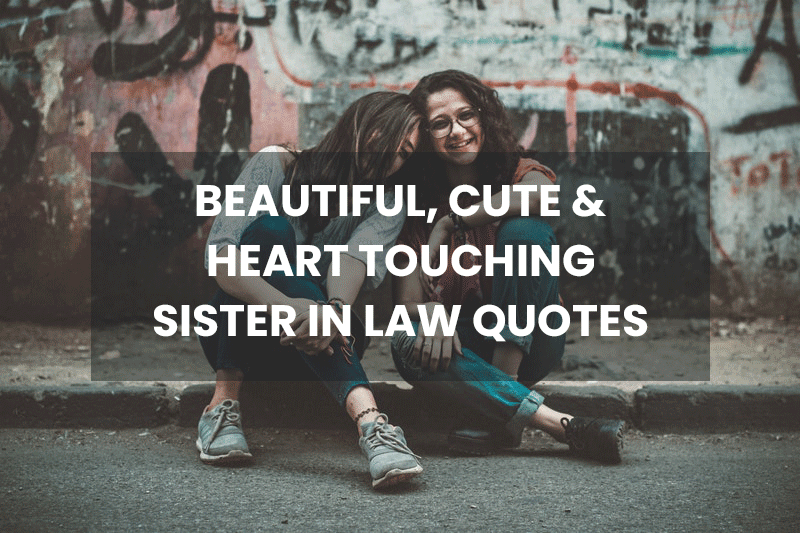 35 cute sister in law quotes