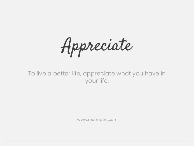 Appreciate one word quote
