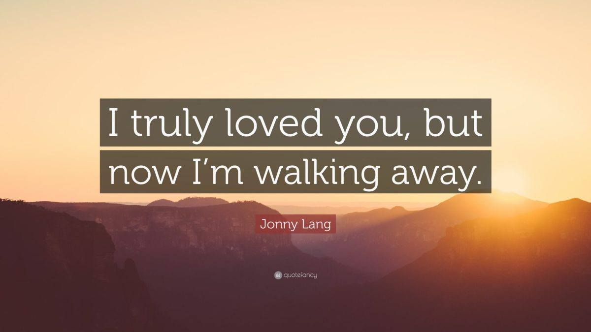 55 Best Walking Away Quotes to Inspire You - Root Report
