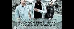 Muchach feat. Nakk Mendosa, KT Gorique & C-Kor - Ne te laisse pas avoir/Celloprod