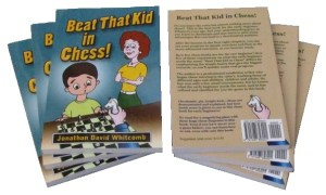 "front and back covers of ""Beat That Kid in Chess'"