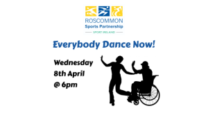Roscommon Sports Partnership presents Everybody Dance Now with Trisha McDermott