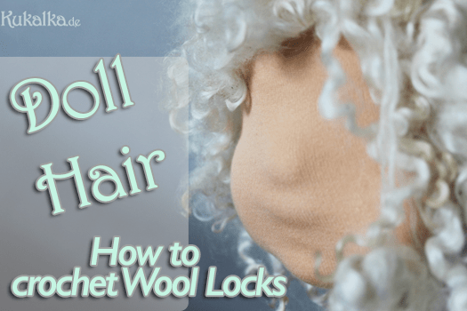 Puppenhaare: How to crochet doll hair from sheep wool locks. - by rosaminze.com