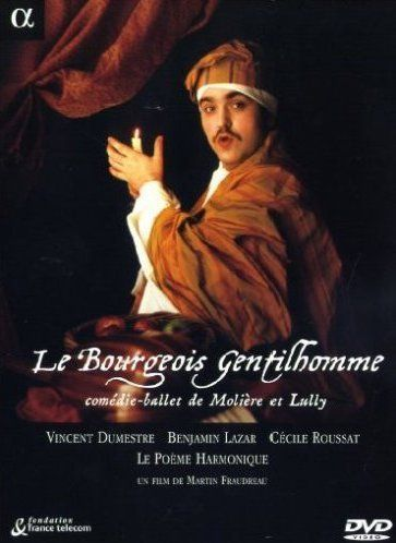 Le Bourgeois Gentilhomme - Le Poème Harmonique