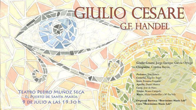 Cartel de la representación de <em>Giulio Cesare in Egitto</em> en el teatro <em>Pedro Muñoz Seca</em> de El Puerto de Santa María (Cádiz), el 9 de julio de 2017.