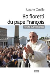 livre-80-fioretti-du-pape-Francois-9782873566036