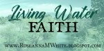 Thoughtful About . . . A Living Water Faith