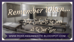 Remember When . . . The Schools Were at War Too