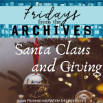 Friday From the Archives - Santa Claus and Giving