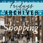Fridays from the Archives - Shopping