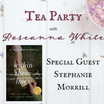 Tea Party with Stephanie Morrill