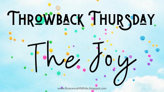 Throwback Thursdays – The Joy