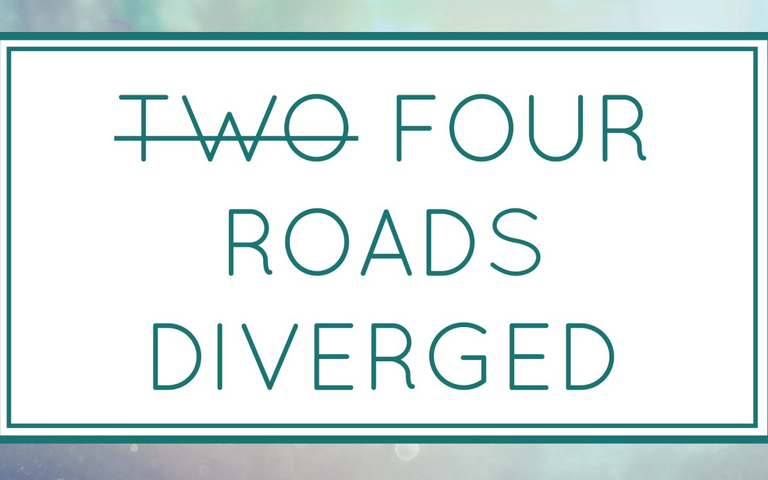 Four Roads Diverged (Workshop)