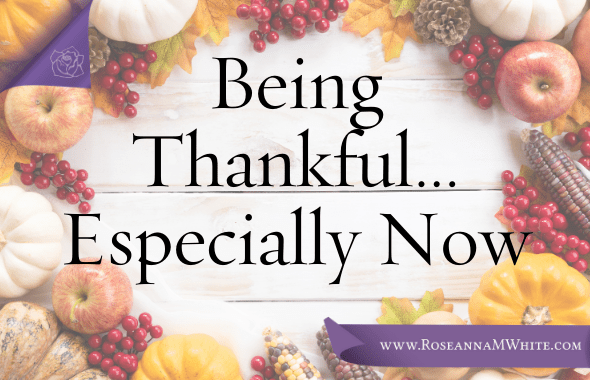 Being Thankful…Especially Now