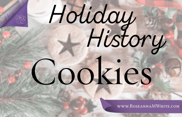 Holiday History ~ Cookies
