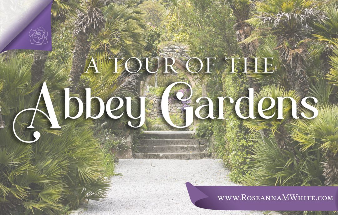 A Tour of the Abbey Gardens