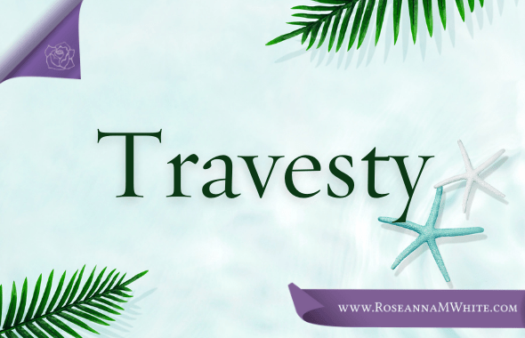 Word of the Week – Travesty