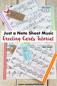 DIY Just a Note Sheet Music Greeting Card Tutorial | http://www.roseclearfield.com