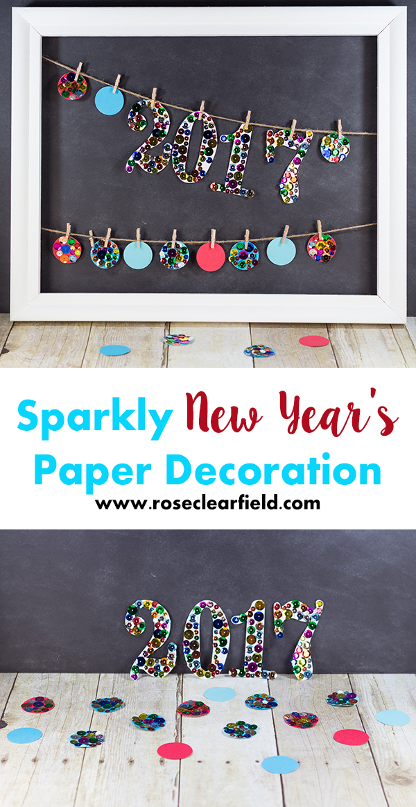 Sparkly New Year's Paper Decoration | https://www.roseclearfield.com
