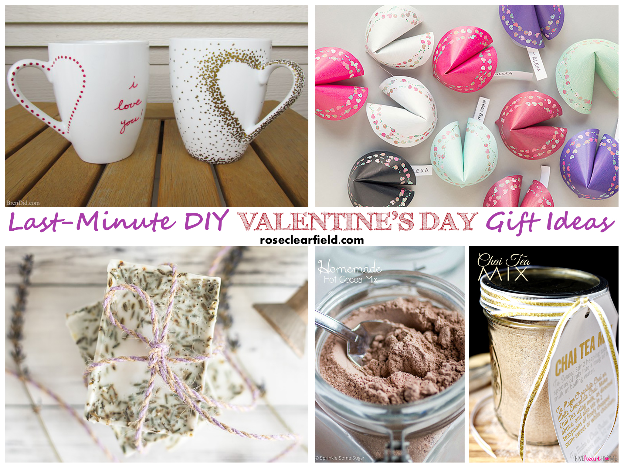 Last Minute DIY Valentine's Day Gift Ideas | http://www.roseclearfield.com