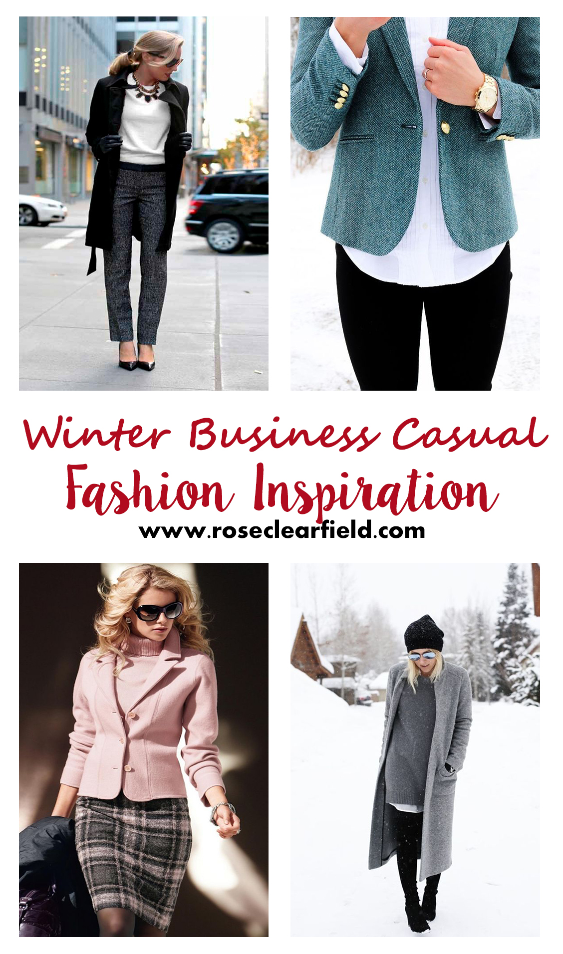 84add229f52 Winter Business Casual Fashion Inspiration • Rose Clearfield