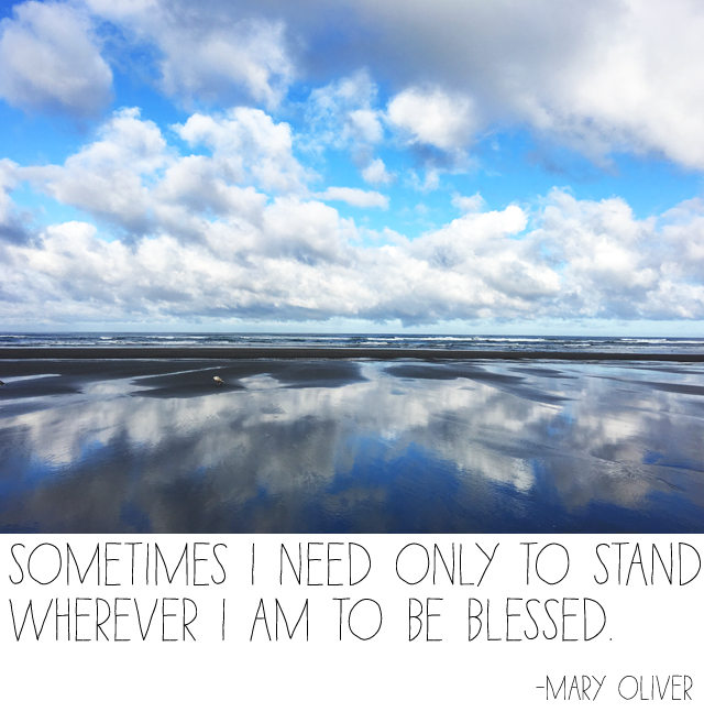 Sometimes I Need Only to Stand Wherever I am to be Blessed http://alisaburke.blogspot.com