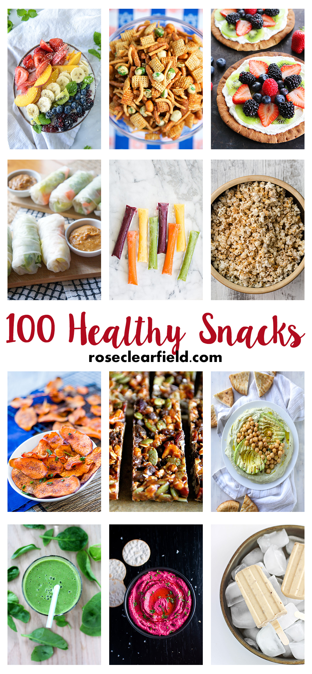 100 Healthy Snacks | http://www.roseclearfield.com