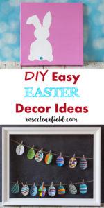 DIY Easy Easter Decor Ideas | https://www.roseclearfield.com