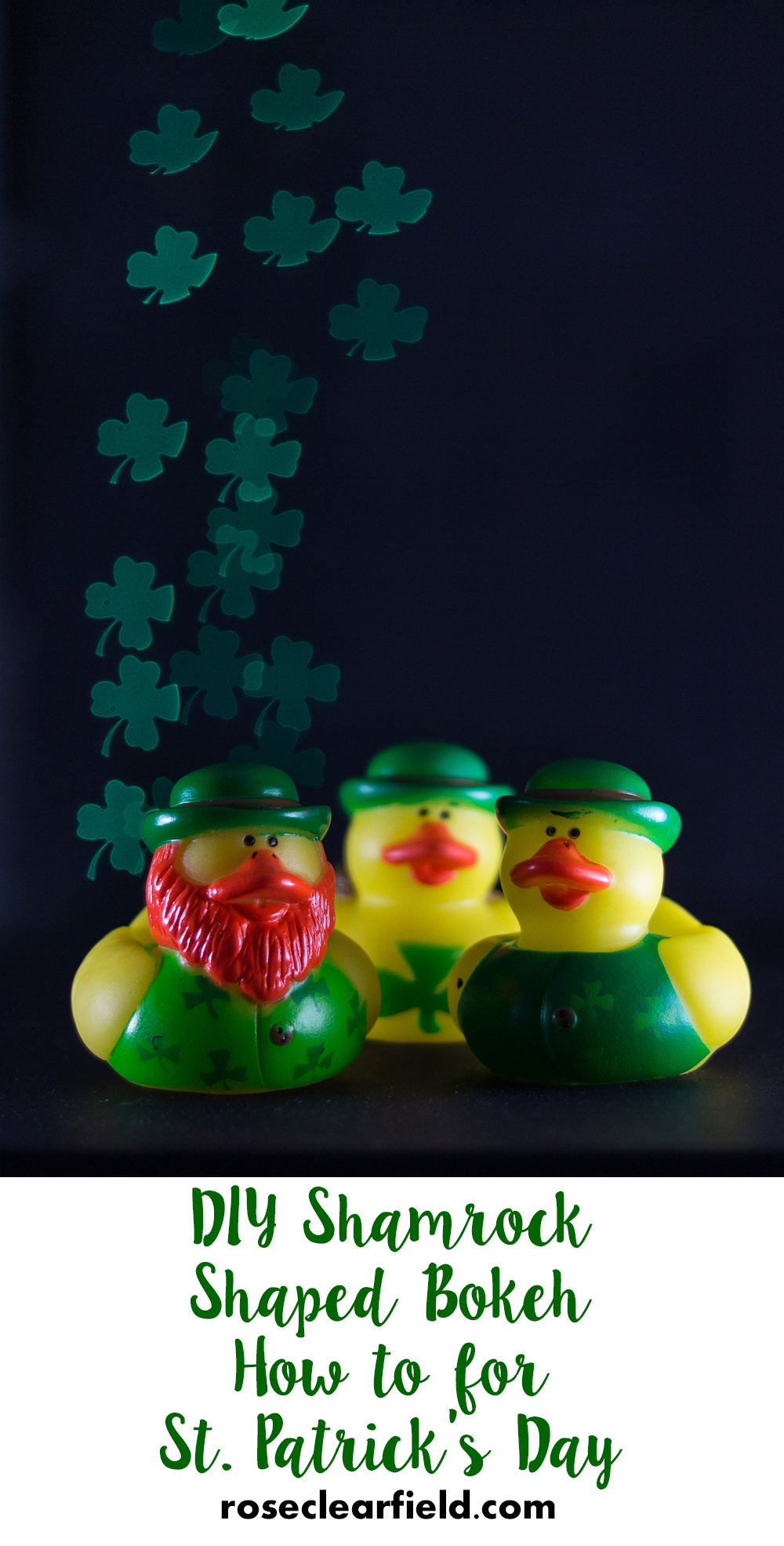 DIY Shamrock Shaped Bokeh How to for St. Patrick's Day | https://www.roseclearfield.com