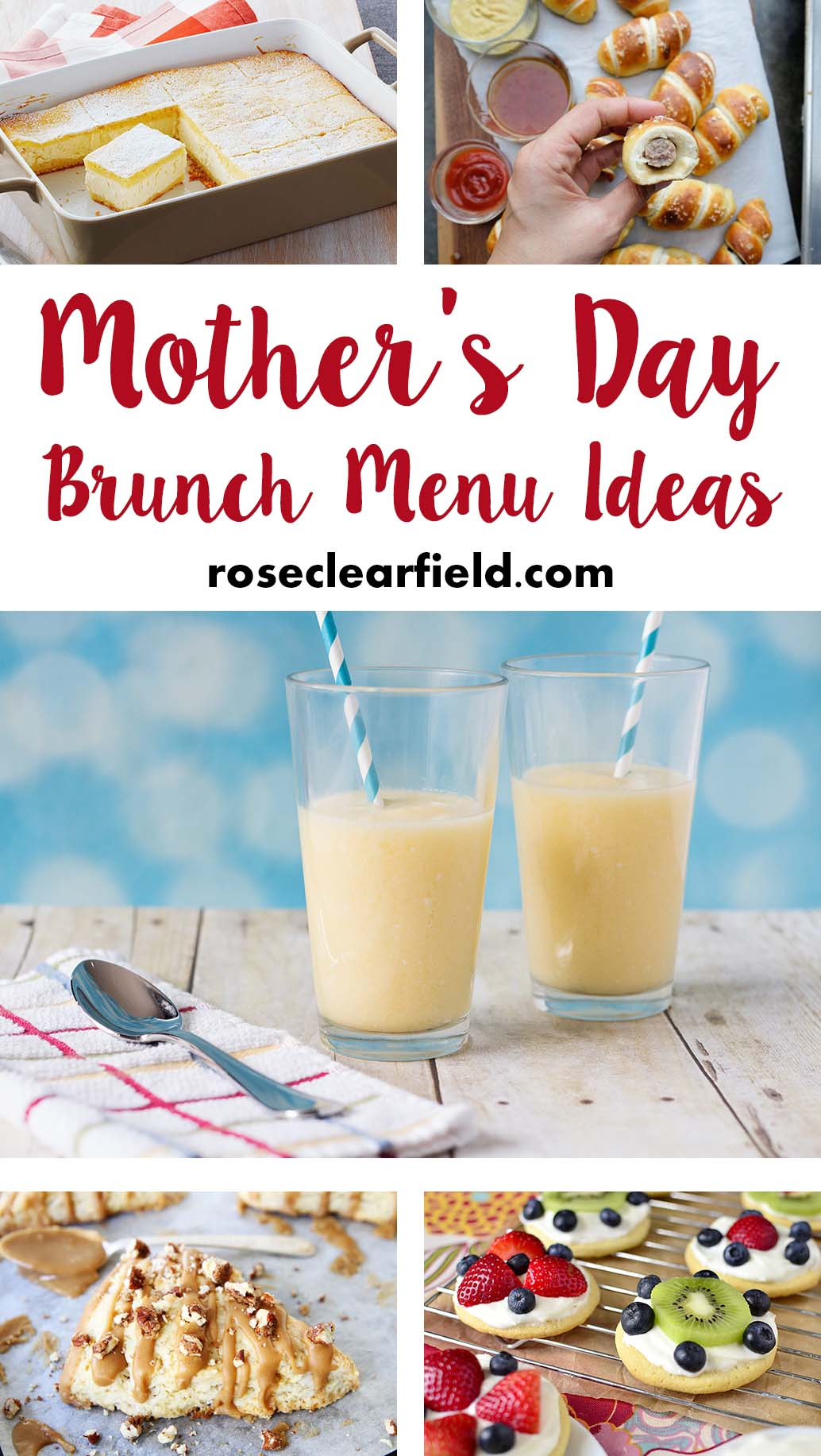 Mother's Day Brunch Menu Ideas • Rose Clearfield