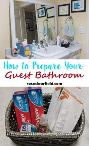 How to Prepare Your Guest Bathroom | https://www.roseclearfield.com