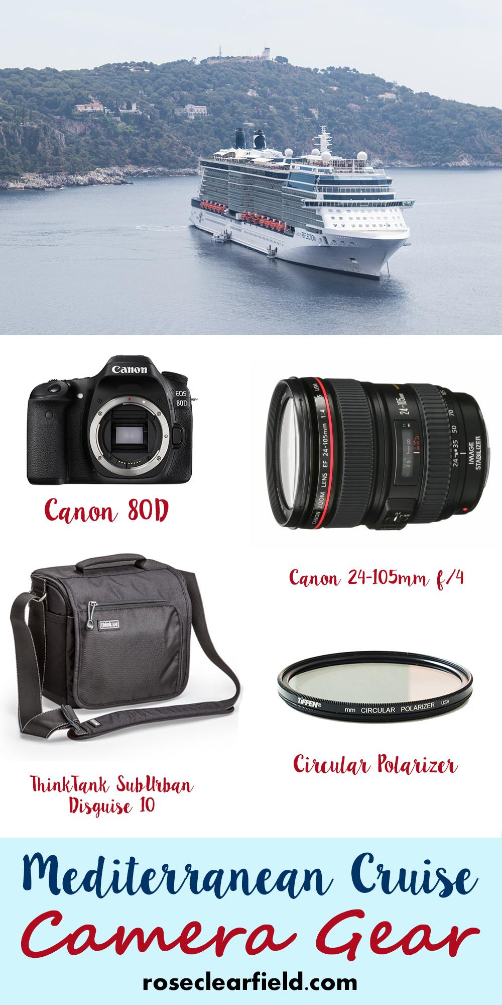 Mediterranean Cruise Camera Gear | http://www.roseclearfield.com