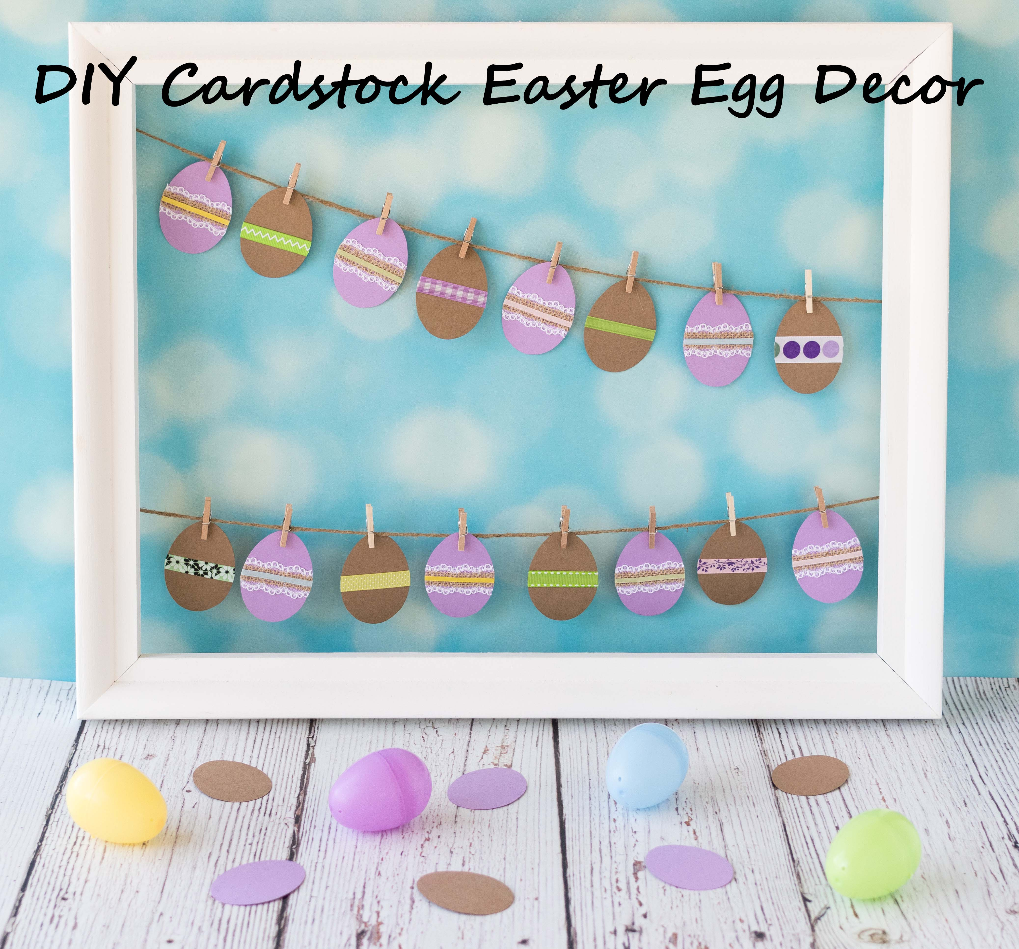 DIY Cardstock Easter Egg Decor | https://www.roseclearfield.com