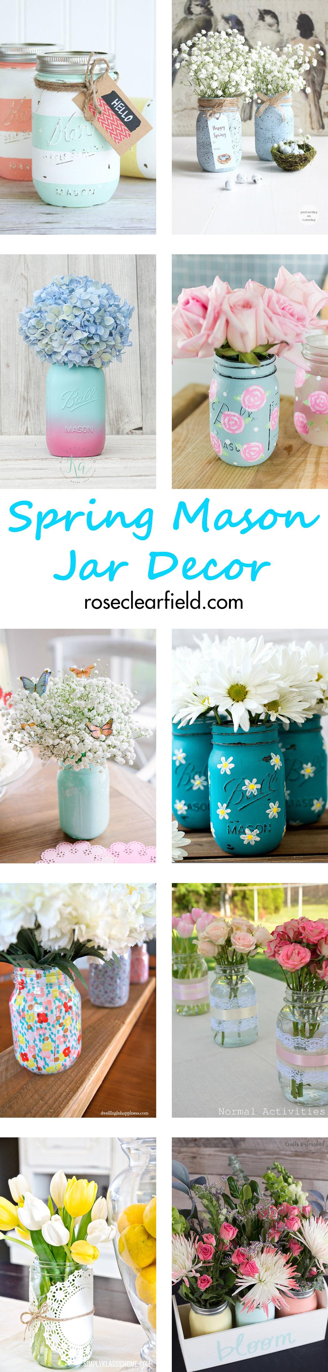 Spring Mason Jar Decor | http://www.roseclearfield.com