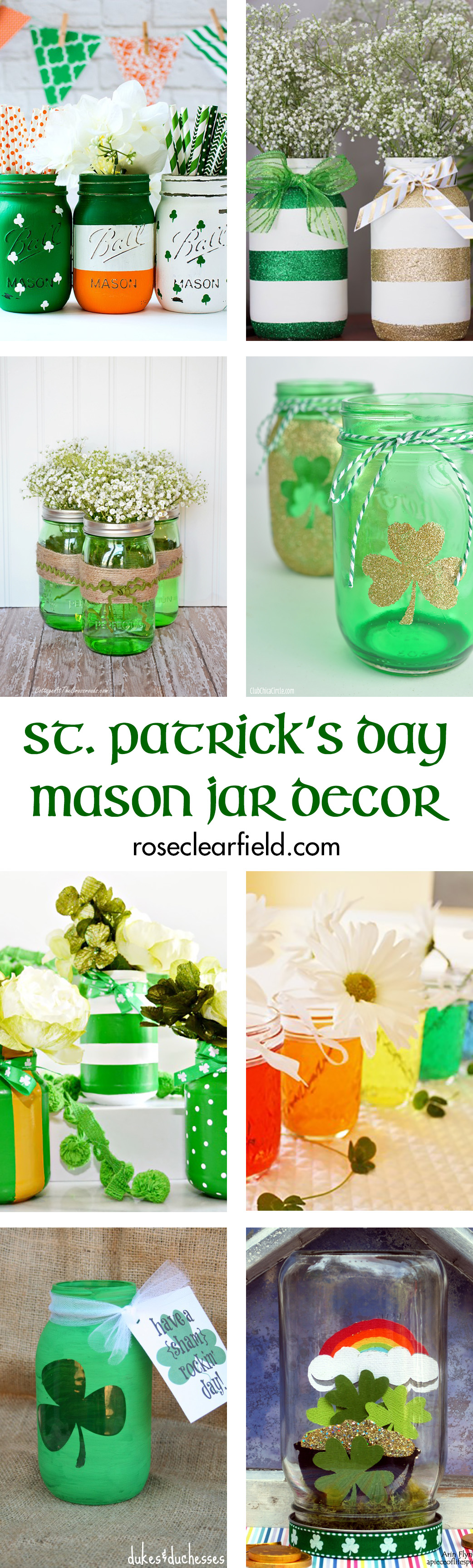 St. Patrick's Day Mason Jar Decor | http://www.roseclearfield.com