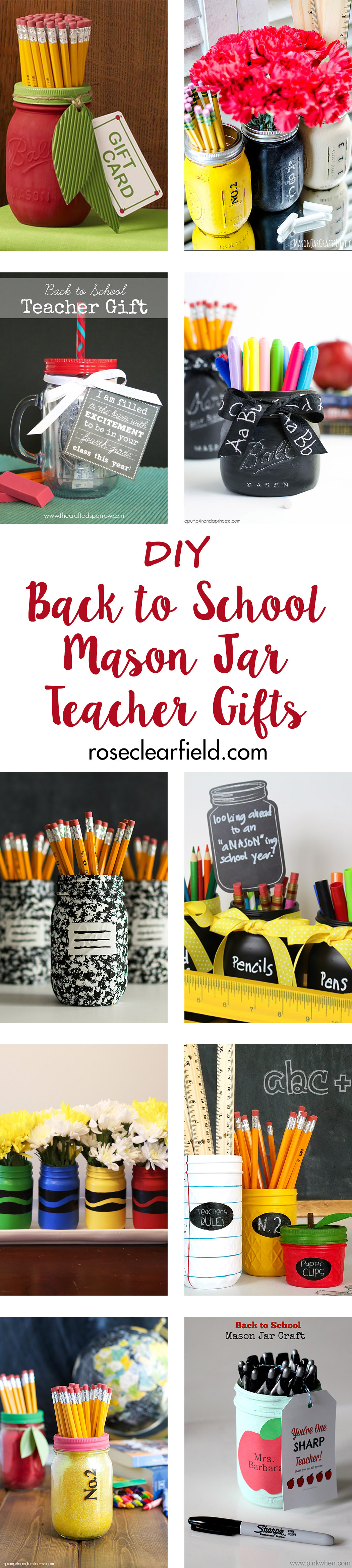 DIY Back to School Mason Jar Teacher Gifts | http://www.roseclearfield.com