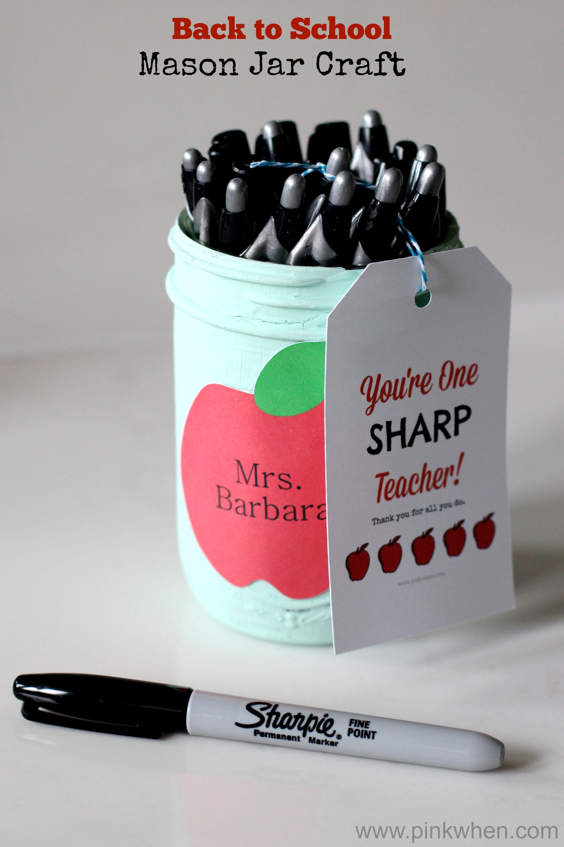 DIY Back to School Mason Jar Teacher Gifts - You're One Sharp Teacher Mason Jar Craft via Pink When | http://www.roseclearfield.com