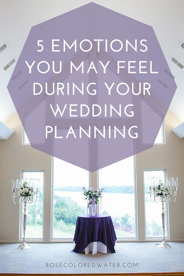 5 Emotions You May Feel During Wedding Planning